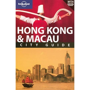 Hong Kong and Macau: City Guide (Lonely Planet City Guide)