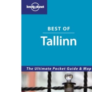 Tallinn: The Ultimate Pocket Guide & Map (Lonely Planet Best of ...)