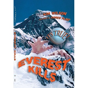 It's True! Everest Kills