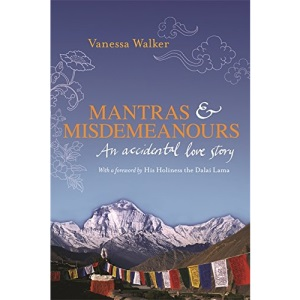 MANTRAS AND MISDEMEANORS: An accidental love story