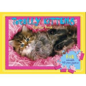 Totally Kittens Jigsaw Book (Jigsaw Books)
