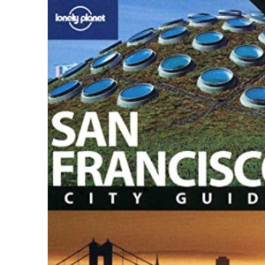 San Francisco: City Guide (Lonely Planet City Guide)