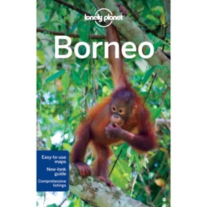 Borneo: Regional Guide (Lonely Planet Country & Regional Guides)