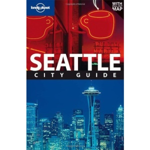 Seattle: City Guide (Lonely Planet City Guide)