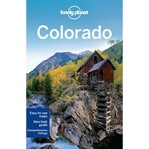 Colorado: Regional Guide (Lonely Planet Country & Regional Guides)