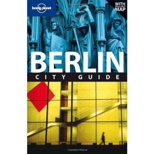 Berlin: City Guide (Lonely Planet City Guide)
