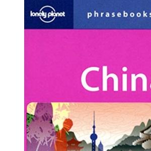 China Phrasebook (Lonely Planet Phrasebook)