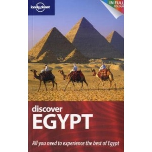 Discover Egypt: All you need to experience the best of Egypt (Lonely Planet Country Guides)