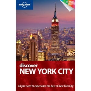 Discover New York City: City Guide (Lonely Planet Discover Guide)