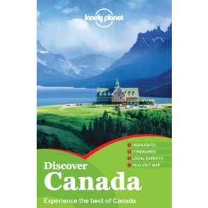 Discover Canada: Country Guide (Lonely Planet Country Guides)