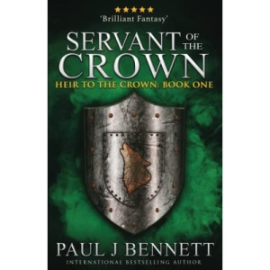 Servant of the Crown: 1 (Heir to the Crown)