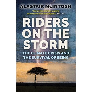 Riders on the Storm: The Climate Crisis and the Survival of Being