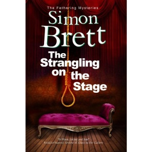 Strangling on the Stage, The: 15 (A Fethering Mystery, 15)