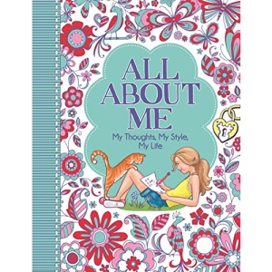 All About Me: My Thoughts, My Style, My Life ('All About Me' Diary & Journal Series)