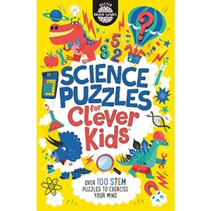 Science Puzzles for Clever Kids®: Over 100 STEM Puzzles to Exercise Your Mind: 16 (Buster Brain Games, 16)