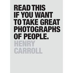 Read This if You Want to Take Great Photographs of People: (learn Top Photography Tips and How to Take Good Pictures of People)
