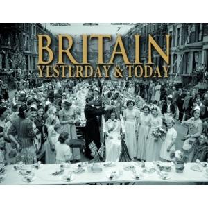 Britain Yesterday & Today