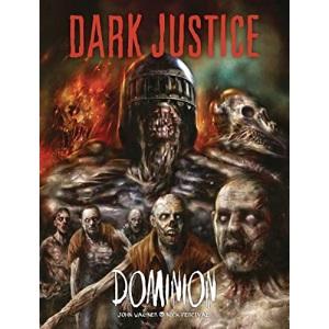 Dark Justice: Dominion: Volume 2