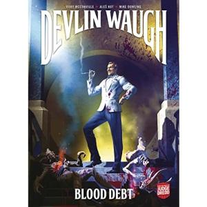 Devlin Waugh: Blood Debt