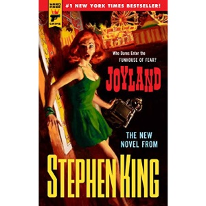 Joyland (Hard Case Crime) (Hard Case Crime Novels)
