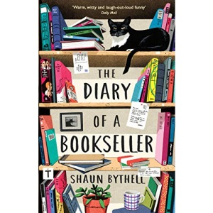 The Diary of a Bookseller (Shaun Bythell)