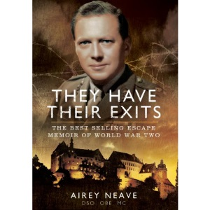 They Have Their Exits: The Best Selling Escape Memoir of World War Two