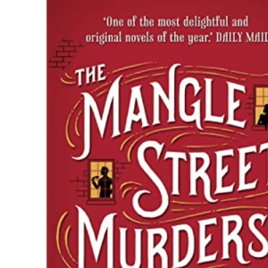 The Mangle Street Murders: 1 (The Gower Street Detective Series)