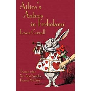 Ailice's Anters in Ferlielann / Alice's Adventures in Wonderland