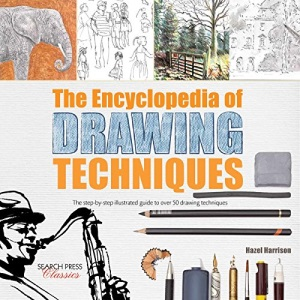 The Encyclopedia of Drawing Techniques: The Step-by-Step Illustrated Guide to Over 50 Techniques