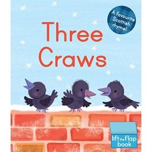 Three Craws: A Lift-the-Flap Scottish Rhyme (Wee Kelpies)