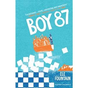 Boy 87: a multi award-winning children's novel about refugees, friendship and survival