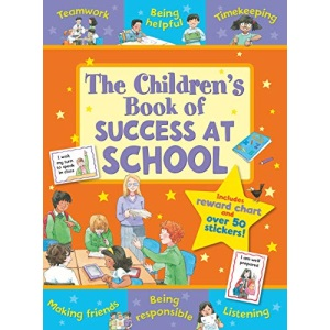 The Children's Book of Success at School (Star Rewards) (Star Rewards - Life Skills for Kids)