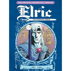 The Michael Moorcock Library - Elric: The Vanishing Tower Volume 4: 5