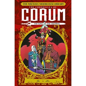 The Michael Moorcock Library: The Chronicles of Corum Volume 3 - The King of Swords
