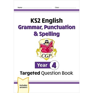 KS2 English Targeted Question Book: Grammar, Punctuation & Spelling - Year 4: perfect for catching up at home (CGP KS2 English)