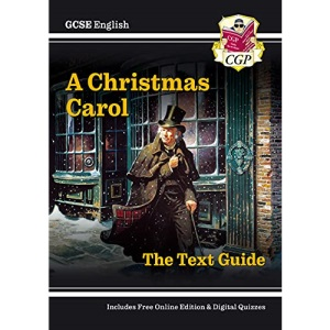 New GCSE English Text Guide - A Christmas Carol includes Online Edition & Quizzes (CGP GCSE English 9-1 Revision)