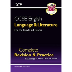 Grade 9-1 GCSE English Language and Literature Complete Revision & Practice (with Online Edn): perfect for catch-up and the 2022 and 2023 exams (CGP GCSE English 9-1 Revision)