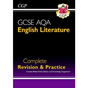 GCSE English Literature AQA Complete Revision & Practice - Grade 9-1 (with Online Edition): perfect for catch-up and the 2022 and 2023 exams (CGP GCSE English 9-1 Revision)