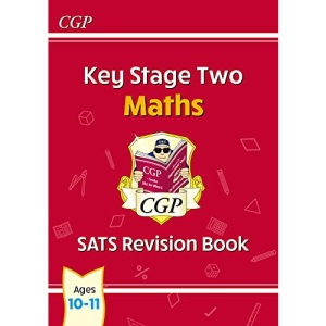 KS2 Maths SATS Revision Book - Ages 10-11 (for the 2022 tests) (CGP KS2 Maths SATs)
