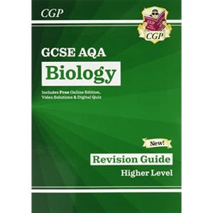 New GCSE Biology AQA Revision Guide - Higher includes Online Edition, Videos & Quizzes (CGP GCSE Biology 9-1 Revision)