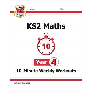 KS2 Maths 10-Minute Weekly Workouts - Year 4: ideal for catch-up and learning at home (CGP KS2 Maths)