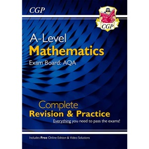 A-Level Maths for AQA: Year 1 & 2 Complete Revision & Practice with Online Edition: perfect for catch-up and the 2022 and 2023 exams (CGP A-Level Maths)