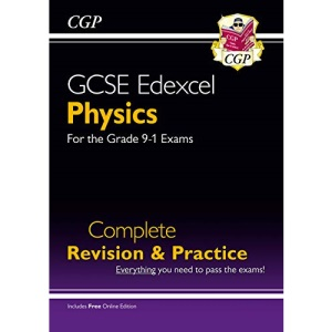 Grade 9-1 GCSE Physics Edexcel Complete Revision & Practice with Online Edition: perfect for catch-up and the 2022 and 2023 exams (CGP GCSE Physics 9-1 Revision)