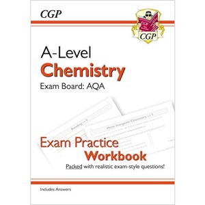 A-Level Chemistry: AQA Year 1 & 2 Exam Practice Workbook - includes Answers: ideal for catch-up and the 2022 and 2023 exams (CGP A-Level Chemistry)