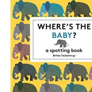 Where's the Baby? (Britta Teckentrup)