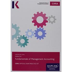 C01 Fundamentals of Management Accounting - Exam Practice Kit: Paper C01