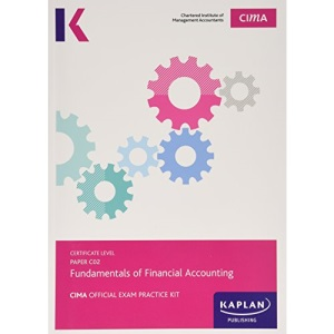 C02 Fundamentals of Financial Accounting - Exam Practice Kit: Paper C02