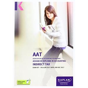 AAT Indirect Tax FA2016 - Exam Kit (Aat Exam Kits Aq2016)