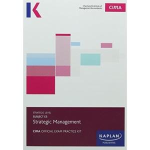 E3 STRATEGIC MANAGEMENT - EXAM PRACTICE KIT