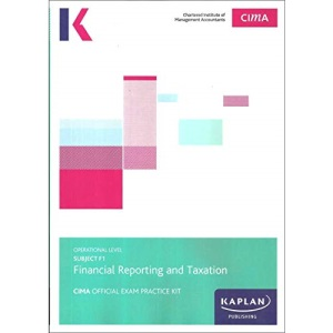 F1 FINANCIAL REPORTING AND TAXATION - EXAM PRACTICE KIT